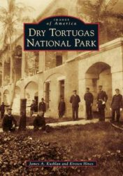 Dry Tortugas National Park (Images of America)