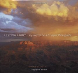 Lasting Light: 125 Years of Grand Canyon Photography