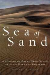 Sea of Sand: A History of Great Sand Dunes