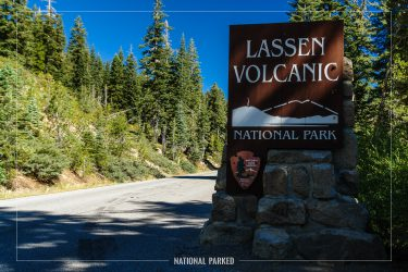 Southwest Entrance Sign in Lassen Volcanic National Park in California