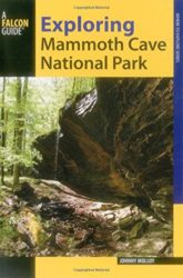 Exploring Mammoth Cave National Park