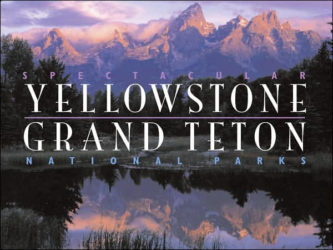 Spectacular Yellowstone and Grand Teton